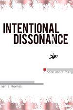 Intentional Dissonance