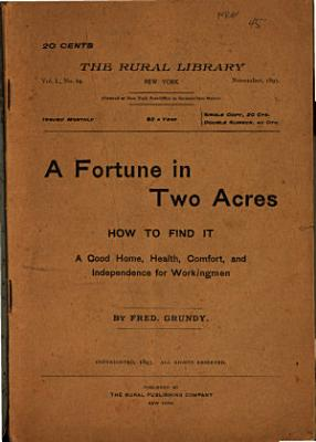 A Fortune in Two Acres