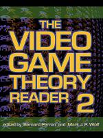 The Video Game Theory Reader 2 PDF