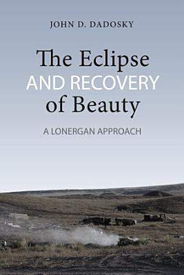 The Eclipse and Recovery of Beauty PDF