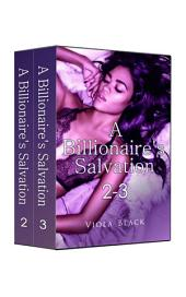 Boxed Set: A Billionaire's Salvation 2-3 (BWWM Interracial Romance Short Stories)