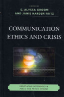 Communication Ethics and Crisis