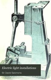 Electric Light Installations: A Practical Handbook, Volume 3
