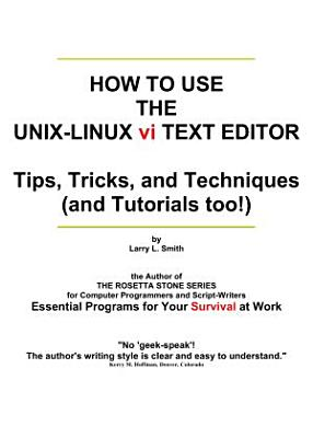 How to Use the UNIX LINUX Vi Text Editor PDF