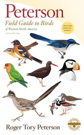 Peterson Field Guide to Birds of Western North America  Fifth Edition PDF