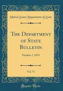 The Department of State Bulletin  Vol  71 PDF