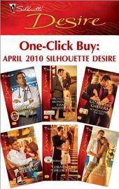 One-Click Buy: April 2010 Silhouette Desire: Billionaire, M.D.\Money Man's Fianc'e Negotiation\Scandalizing the CEO\His Ring, Her Baby\His Convenient Virgin Bride\For Business...Or Marriage?