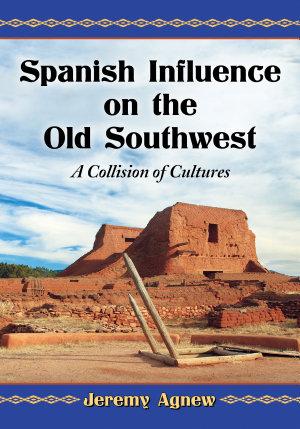 Spanish Influence on the Old Southwest PDF