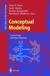 Conceptual Modeling: Current Issues and Future Directions