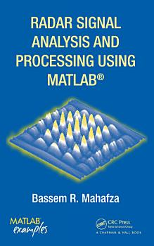 Radar Signal Analysis and Processing Using MATLAB PDF
