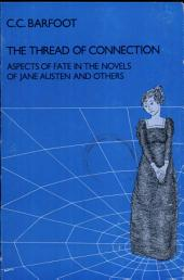 The Thread of Connection: Aspects of Fate in the Novels of Jane Austen and Others
