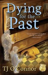 Dying For The Past Book PDF