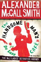 The Handsome Man S De Luxe Caf  Book PDF
