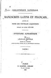 Manuscrits latins et français ajoutés aux fonds des nouvelles acquisitions pendant les années 1875-1891: Partie1