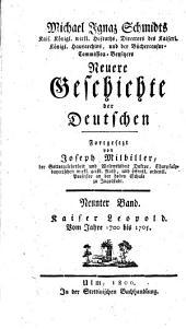 Geschichte der Deutschen: Kaiser Leopold : Vom Jahr 1700 bis 1705. 14
