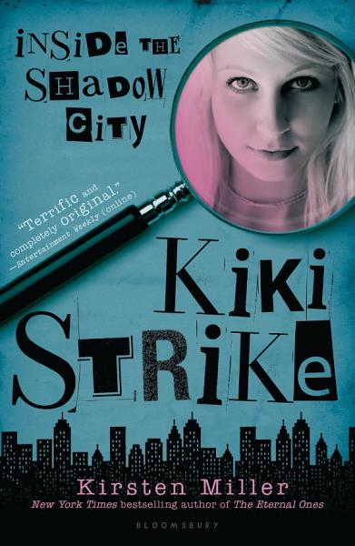 Download Kiki Strike  Inside the Shadow City Book