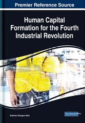 Human Capital Formation For The Fourth Industrial Revolution Book PDF