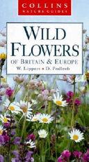 Wild Flowers of Britain   Europe