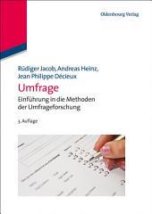 Umfrage: Einführung in die Methoden der Umfrageforschung, Ausgabe 3