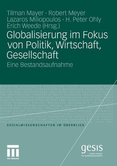 Globalisierung im Fokus von Politik  Wirtschaft  Gesellschaft PDF