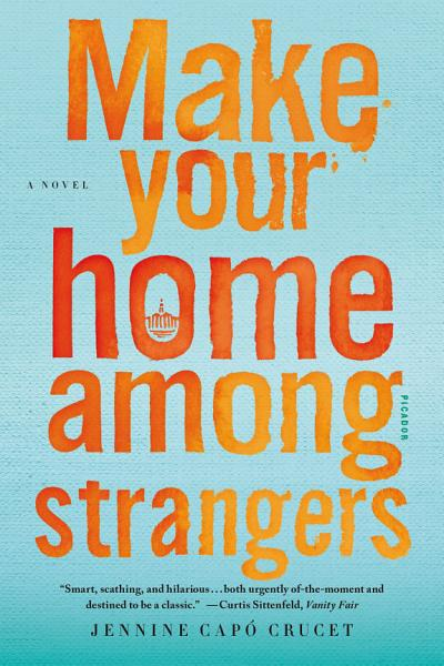 Download Make Your Home Among Strangers Book