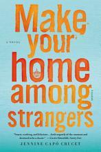 Make Your Home Among Strangers PDF