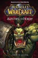 World of Warcraft  Band 2  Der Aufstieg der Horde PDF