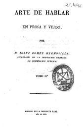 Arte de hablar en prosa y verso: Volumen 2