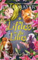 Lifeless in the Lilies