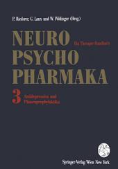 Neuro-Psychopharmaka - Ein Therapie-Handbuch: Band 3: Antidepressiva und Phasenprophylaktika