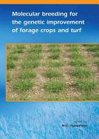 Molecular breeding for the genetic improvement of forage crops and turf PDF