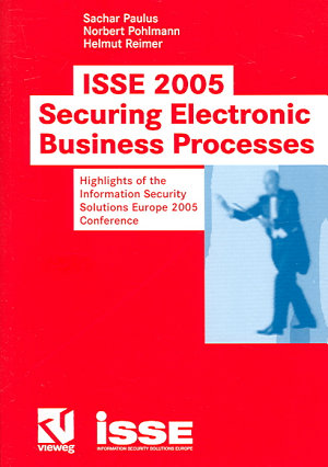 ISSE 2005     Securing Electronic Business Processes