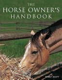 Horse Owner's Handbook 2nd