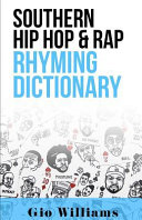 Southern Hip Hop   Rap Rhyming Dictionary PDF