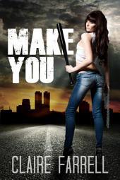 Make You: Stake You #2
