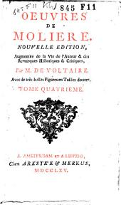 Oeuvres de Moliere: Volume 4