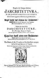Regola de Cinque ordini d'Architettura con la nuova aggionta di Michael Angelo-Buonaroti (italice, belgice, gallice, germanice et anglice.)