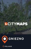 City Maps Gniezno Poland