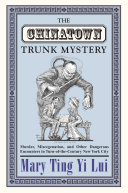 The Chinatown Trunk Mystery
