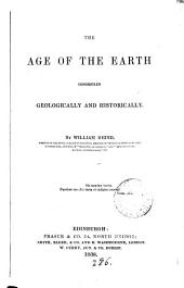 The age of the earth considered geologically and historically