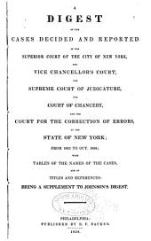 A Digest of the Cases Decided and Reported in the Supreme Court of Judicature, the Court of Chancery, and the Court for the Correction of Errors of the State of New York: From 1799 to 1823, with Supplement, Volume 3