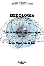 Iridologia - Dificuldades de Aprendizagem: Areas Cerebrais da Íris