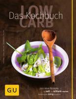 Low Carb   Das Kochbuch PDF