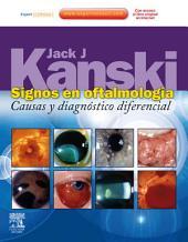 Signos en oftalmología + ExpertConsult: Causas y diagnóstico diferencial