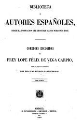 Comedias escogidas de frey Lopes Félix de Vega Carpio: Volumen 4