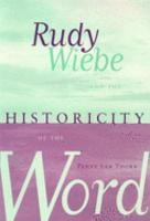 Rudy Wiebe and the Historicity of the Word PDF