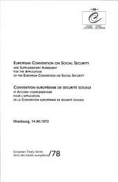 Annexes à la Convention européenne de sécurité sociale et Accord complémentaire pour l'application de la Convention européenne de sécurité sociale (STE 78A)