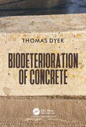 Biodeterioration of Concrete