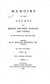 Memoirs of the Courts of Berlin, Dresden, Warsaw, and Vienna, in the Years 1777, 1778, and 1779: Volume 2