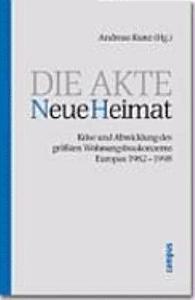 Die Akte Neue Heimat  Analysen und Interviews PDF